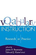 Vocabulary instruction : research to practice