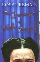 The darkness of Wallis Simpson and other stories