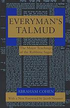 Everyman's Talmud : the major teachings of the rabbinic sages