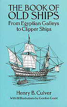 The book of old ships : from Egyptian galleys to clipper ships