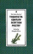 The Faber book of twentieth-century Scottish poetry