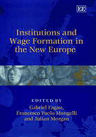 Institutions and wage formation in the new Europe