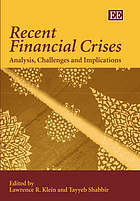 Recent financial crises : analysis, challenges and implications