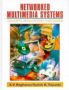 Networked multimedia systems : concepts, architecture & design
