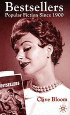 Bestsellers : popular fiction since 1900