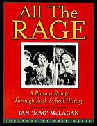 "All the rage / by Ian ""Mac"" McLagan"