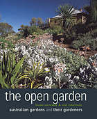 The open garden : Australian gardens and their gardeners