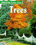Southern living garden guide : trees