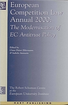 European competition law annual 2000 : the modernisation of EC antitrust policy