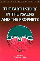 The Earth story in the Psalms and the Prophets