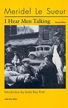 I hear men talking and other stories