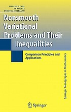 Nonsmooth variational problems and their inequalities comparison principles and applicationsNonsmooth Variational Problems and their Inequalities