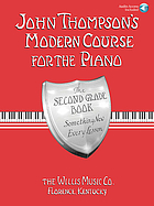 John Thompson's modern course for the piano : the third grade book. something new every lesson