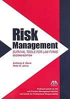 Risk management : survival tools for law firms