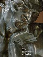The Romantics to Rodin : French nineteenth-century sculpture from North American collections
