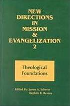 New directions in mission and evangelization 2 : theological foundations