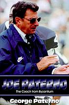 Joe Paterno : the coach from Byzantium