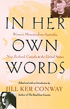 In her own words : women's memoirs from Australia, New Zealand, Canada, and the United States