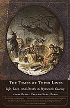 The times of their lives : life, love, and death in Plymouth Colony