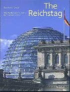 The Reichstag : the Parliament Building by Norman Foster