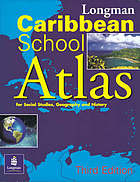 Longman Caribbean school atlas for social studies, geography, and history