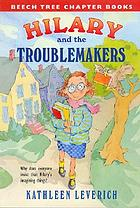 Hilary and the troublemakers