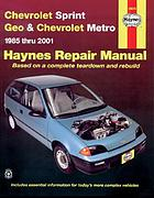 Chevrolet Sprint & Geo Metro automotive repair manual