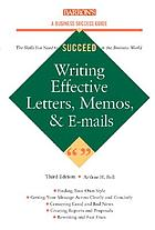 Writing effective letters, memos, & e-mail