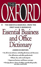 The Oxford essential business and office dictionary
