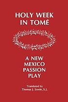 Holy Week in Tomé : a New Mexico Passion Play