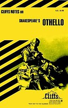 Othello : notes, including life of Shakespeare, brief synopsis of the play, list of characters, summaries and commentaries ...