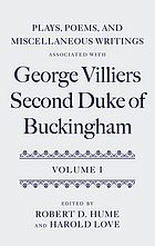 Plays, poems, and miscellaneous writings associated with George Villiers, Second Duke of Buckingham