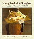 Young Frederick Douglass : the slave who learned to read