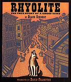 Rhyolite : the true story of a ghost town