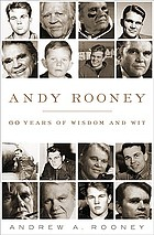 Andy Rooney : 60 years of wisdom and wit