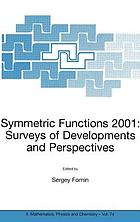 Symmetric functions 2001 : surveys of developments and perspectives