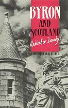 Byron and Scotland : radical or dandy?