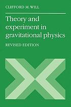 Theory and experiment in gravitational physics