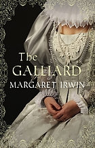 The galliard : the love story of Mary Queen of Scots