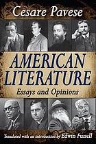 American literature; essays and opinions