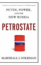 Petrostate Putin, power, and the new Russia