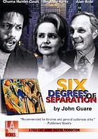 Six degrees of separation a drama