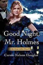Good night, Mr. Holmes
