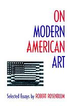 On modern American art : selected essays