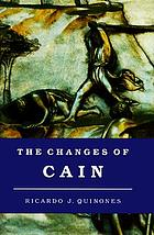 The changes of Cain : violence and the lost brother in Cain and Abel literature