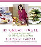 Evelyn Lauder's recipes for living well