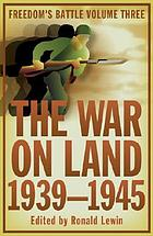 The war on land : 1939-45