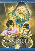 The water of possibility