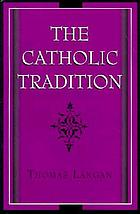 The Catholic tradition