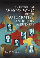 An historical who's who of the automotive industry in Europe